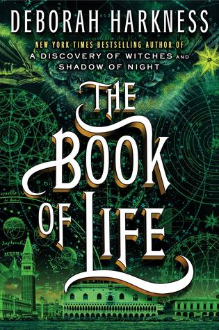 The book of Life be Deborah Harkness Book Review