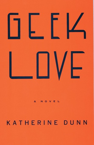 Geek Love Book Review