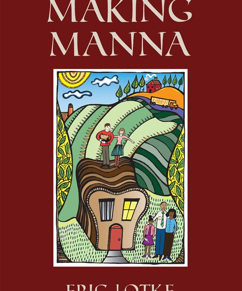 Making Manna by Eric Lotke