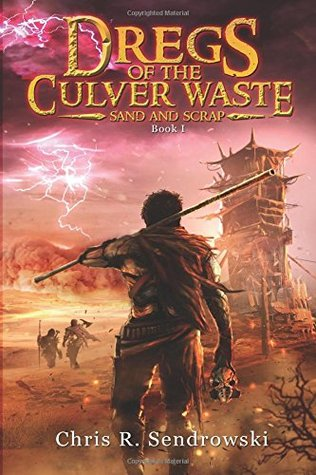 Dregs of the Culver Waste Book I - Sand and Scrap