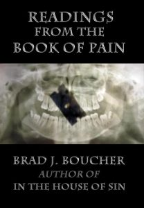 Readings from the Book of Pain by Brad J. Boucher