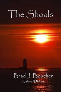 The Shoals by Brad J. Boucher