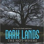 Dark Lands Not-Where Book Review