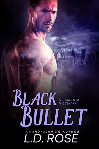 Black Bullet by L.D. Rose