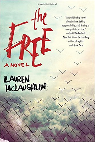 The Free by Lauren McLaughlin