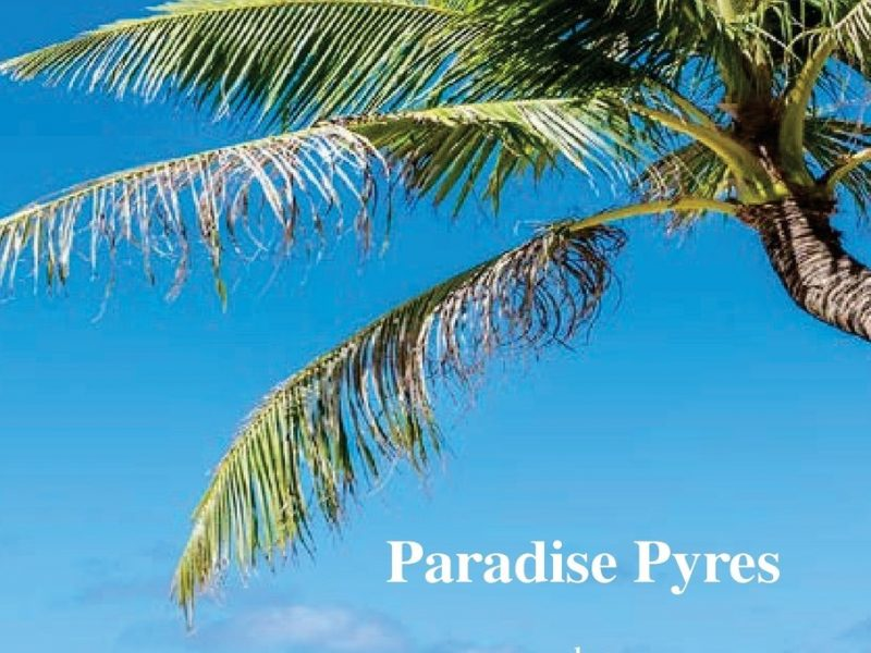 Paradise Pyres