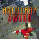 Ancillary Sword Book Review