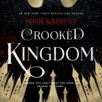 Crooked Kingdom Book Review