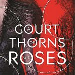 A Court of Thorns and Roses Book Review
