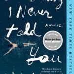 Everything I Never Told You Book Review