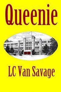 Queenie by LC Van Savage