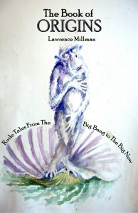 The Book of Origins by Lawrence Millman
